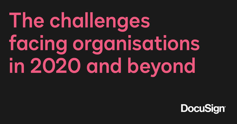 the challenges facing UK organisations in 2020 and beyond