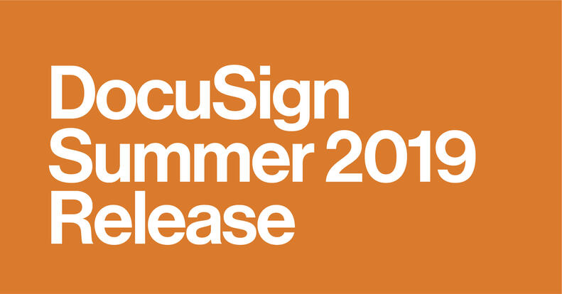 DocuSign summer 2019 release