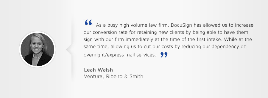 "Customer testimonial: ""As a busy high volume law firm, DocuSign has allowed us to increase our conversion rate for retaining new clients by being able to have them sign with our firm immediately the at the time of the first intake."""