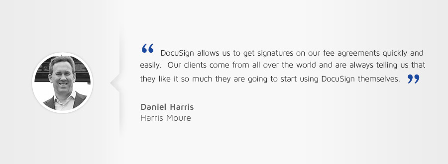 "Customer testimonial: ""DocuSign allows us to get signatures on our fee agreements quickly and easily."""