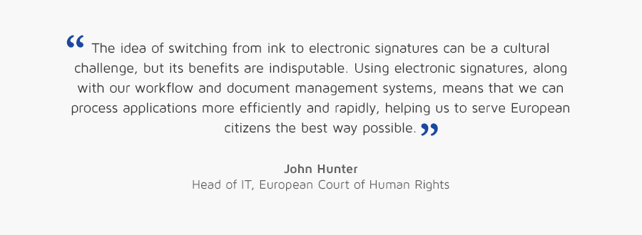 John Hunter, Head of IT, European Court of Human Rights quote